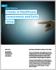 Trends in Healthcare Investments and Exits 2014