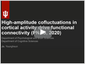 High-amplitude cofluctuation의 대뇌 functional connectivity에서의 역할 [Proc. Natl. Acad. Sci. USA]